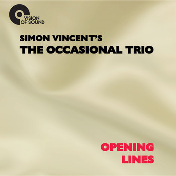 The Occasional Trio - Opening Lines