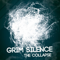Grim Silence - The Collapse