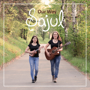 Sajul - Our Way