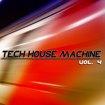 Various Artists - Tech-House Machine, Vol. 4 (Original Tech-House)