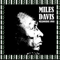 Miles Davis - Melbourne Concert Hall, Australia, May 2nd, 1988 (Remastered, Live On Broadcasting)