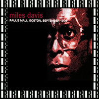 Miles Davis - Paul's Mall, Boston, September 14th, 1972 (Remastered, Live On Broadcasting)