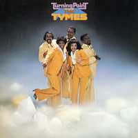 The Tymes - Turning Point (Expanded)