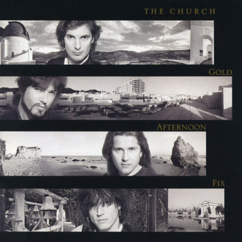 The Church - Gold Afternoon Fix