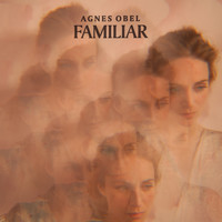 Agnes Obel - Familiar