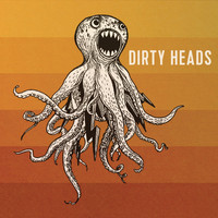 Dirty Heads - Dirty Heads (Explicit)