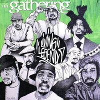 Living Legends - The Gathering (Explicit)