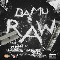 Damu - Raw (feat. Young Lawless & Goldie Gold) - Single (Explicit)