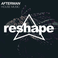 Afterman - House Music
