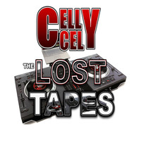Celly Cel - The Lost Tapes (Explicit)