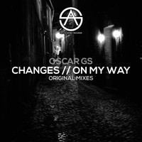 Oscar Gs - Changes // On My Way
