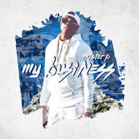 Master P - My Business - Single