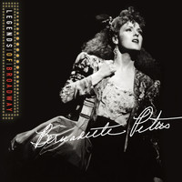 Bernadette Peters - Legends of Broadway: Bernadette Peters