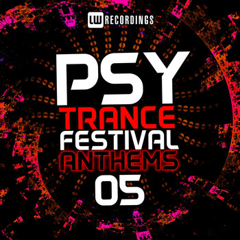Various Artists - Psy-Trance Festival Anthems, Vol. 5
