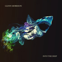 Glenn Morrison - Into The Deep - Artist Album