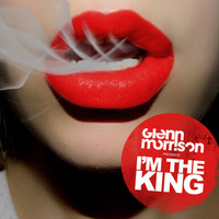 Glenn Morrison - I'm The King