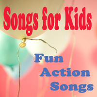 Songs For Children - Songs for Kids - Fun Action Songs