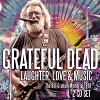Grateful Dead - Laughter, Love & Music (Live)