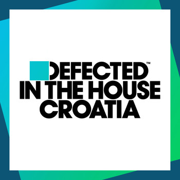 Various Artists - Defected In The House Croatia
