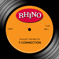 T-Connection - Playlist: The Best Of T-Connection