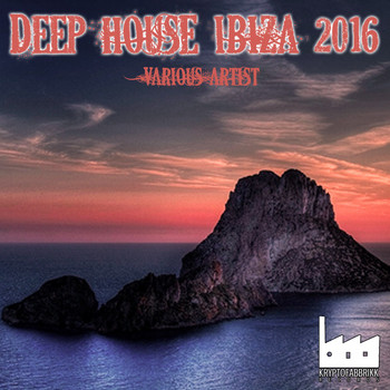 Various Artists - Deep House Ibiza 2016