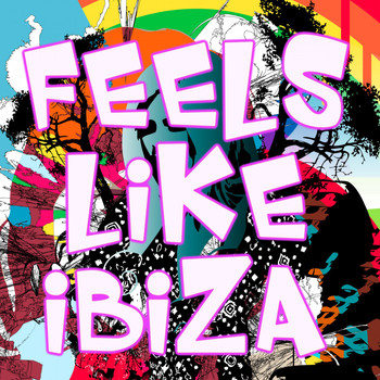 Various Artists - Feels Like Ibiza