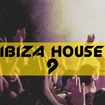 Various Artists - Ibiza House, Vol. 9