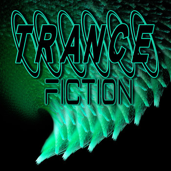 Various Artists - Trance Fiction