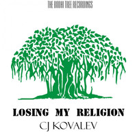 CJ Kovalev - Losing My Religion