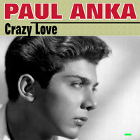 Paul Anka - Crazy Love