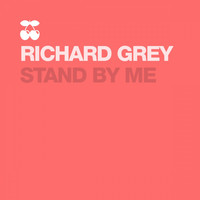 Richard Grey - Stand by Me