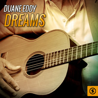 Duane Eddy - Dreams