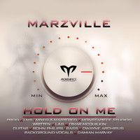 Marzville - Hold on Me