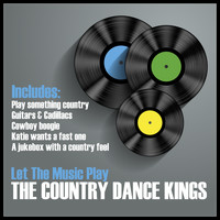 The Country Dance Kings - Let the Music Play