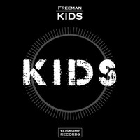 Freeman - Kids (Original Mix)