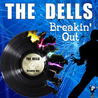 The Dells - Breakin' Out