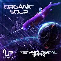 Organic Soup - Technological Boom