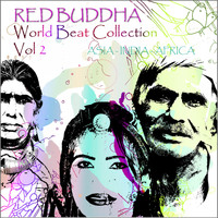 Red Buddha - Red Buddha    World Beat Collection, Vol. 2 (Asia,  India,  Africa  Collection)