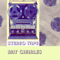 Ray Charles - Stereo Tape