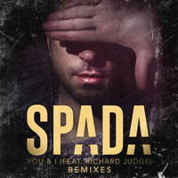 Spada feat. Richard Judge - You & I (Remixes)