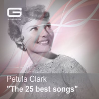 Petula Clark - The 25 Best Songs