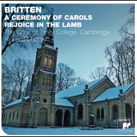 The Choir of Trinity College, Cambridge - Britten: A Ceremony Of Carols