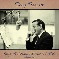 Tony Bennett - Sings a String of Harold Arlen (Remastered 2016)