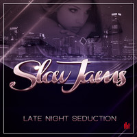 Slow Jams - Late Night Seduction