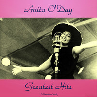 Anita O'Day - Anita o'day Greatest Hits (Remastered 2016)