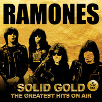 Ramones - Solid Gold - The Greatest Hits On Air (Explicit)