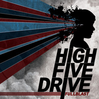 High Five Drive - Full Blast