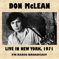 Don McLean - Live in New York 1971 (FM Radio Broadcast)