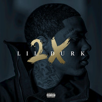 Lil Durk - Lil Durk 2X (Deluxe [Explicit])