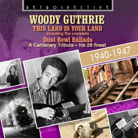 Woody Guthrie - Woody Guthrie: The Land Is Your Land